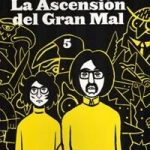 "La recta final de ""La ascensión del Gran Mal"""