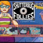 Shutterbug Follies ¡menuda metomentodo!